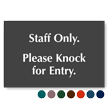 Staff Only Please Knock For Entry Engraved Sign