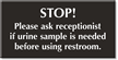 Ask Receptionist If Urine Sample Needed Restroom Sign