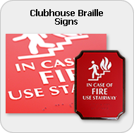Clubhouse Braille Signs