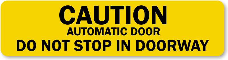 FREE SHIPPING CAUTION AUTOMATIC DOOR STICKER