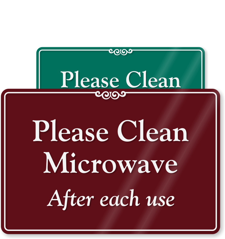 clean kitchen signs clean microwave after each use sign 737