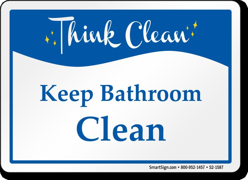 Think Clean Keep Bathroom Sign Sku S2 1587