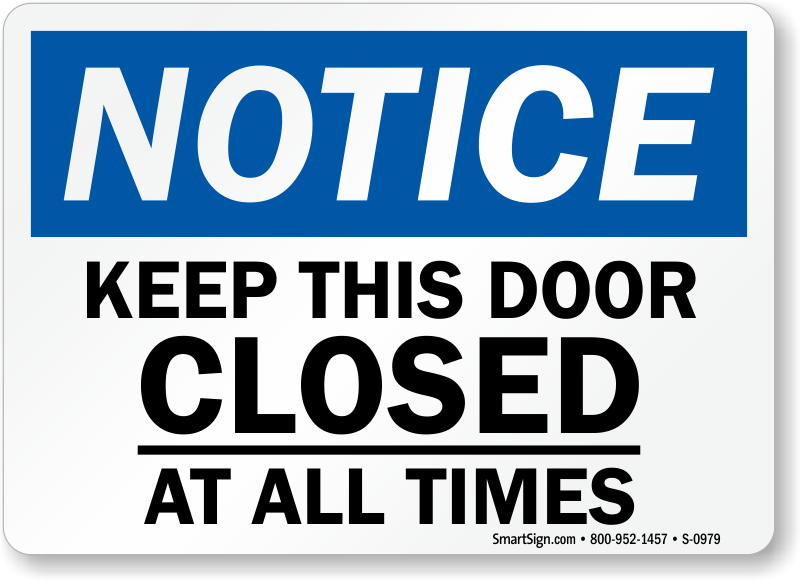 photo about Keep Door Closed Sign Printable referred to as Totally free Doorway Signs and symptoms Totally free Downloadable Indication PDFs