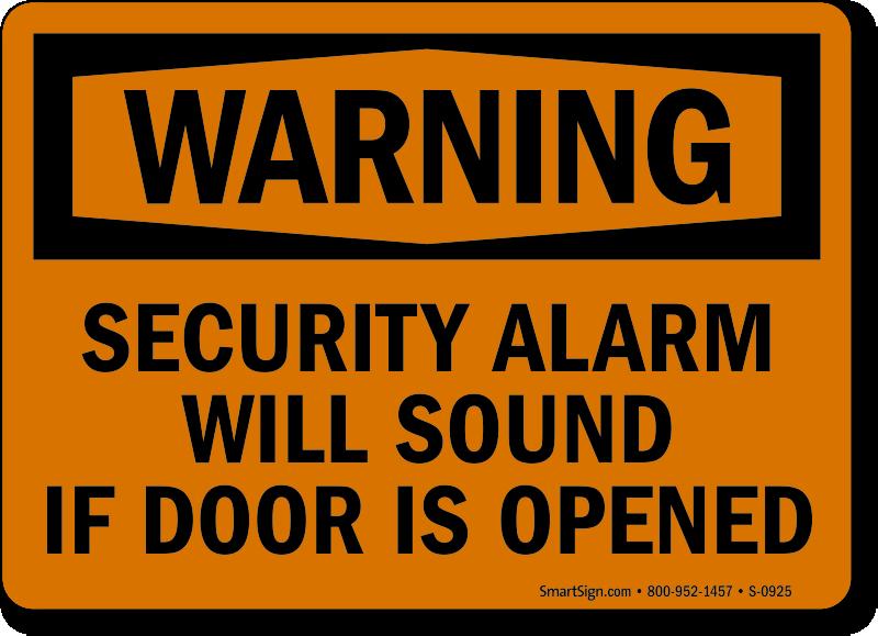 Alarm Will Sound Signs   Alarmed Door Signs