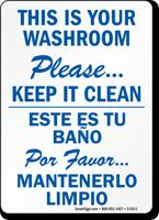 Bilingual Please Keep Your Washroom Clean Sign, SKU: S-0211