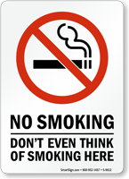 No Smoking Don't Think Of Smoking Sign