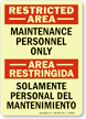 Glowing Bilingual Restricted Area / Area Restringida Sign