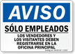 Spanish OSHA Notice Employees Only Sign