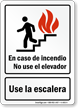 Spanish In Case Of Fire Use Stairways Sign